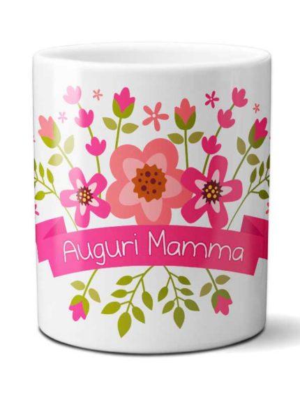 """Tazza con fiori per la festa della Mamma  """" Auguri Mamma"""""""